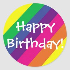 A pretty birthday sticker. Size: inch (sheet of Gender: unisex. Happy Birthday 22, Birthday Posts, Happy Birthday Quotes, Happy Birthday Greetings, Birthday Blessings, Birthday Wishes, Cupcake Toppers Free, Happy Everything, Round Stickers