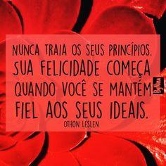 """#regram @terapia_da_alma pelo amigo Othon Leslen. """"Não tem como ser feliz sem…"""
