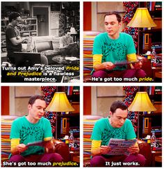 Sheldon on Pride and Prejudice. Love it!