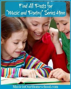 """Find All Posts for the """"Music And Poetry"""" Series Here at this landing page. Find lessons on """"Hymns and Creeds,"""" """"Cats,"""" """"Casey at the Bat,"""" """"The Star-Spangled Banner"""" and more! Music Lessons For Kids, Music Lesson Plans, Music For Kids, Piano Lessons, Homeschool High School, Homeschool Curriculum, Homeschooling, Teaching Music, Teaching Kids"""