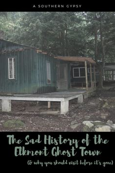 The Sad History of the Elkmont Ghost Town(located in the Smoky Mountains in Tennessee) and Why You Should Visit Before it's Gone