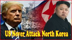 Latest News⚓ The Real Reason Why US Will Never Attack North Korea