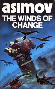 The Winds of Change by Isaac Asimov. Panther / Granada 1984. Cover artist Chris Foss