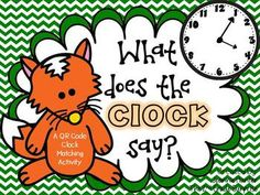 What Does the Clock Say: A QR Code Clock Match Up. My students will LOVE this!