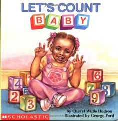 Let's Count, Baby (revised) (What-A-Baby Board Books) by Cheryl Willis Hudson,http://www.amazon.com/dp/0590949225/ref=cm_sw_r_pi_dp_jGPysb1VG7QF7FGE