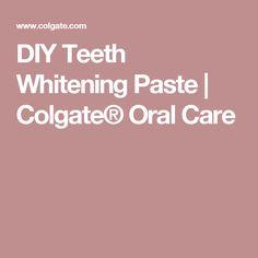 DIY Teeth Whitening Paste | Colgate® Oral Care