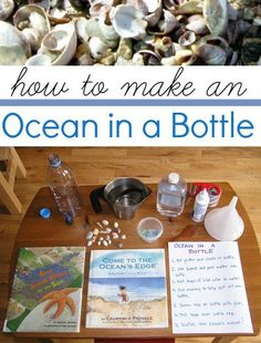 Make an ocean in a bottle.