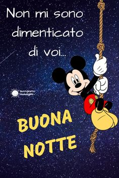 immagini buonanotte disney Good Night, Good Morning, Disney Shares, Italian Quotes, New Years Eve Party, Videos Funny, Aesthetic Pictures, Friendship Quotes, Pixel Art