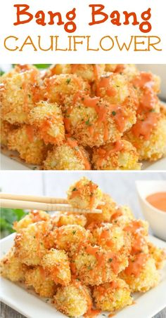 Bang Bang Cauliflower. This sauce is so addicting and easy!