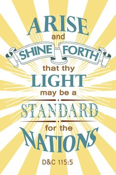 Arise and Shine Forth, 2012 LDS Young Women Scripture Theme Poster, Digital and Printable