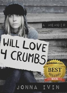 Will Love For Crumbs - A Memoir by Jonna Ivin Free Today on Amazon