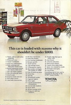 "My first car was a light yellow, 4-door 1971 Toyota Corolla.  Back then, it was hard to find mechanics who knew how to work on ""foreign"" cars."