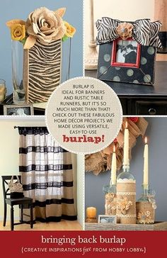 do-diy:  I love burlap!!! Check out this website for more...