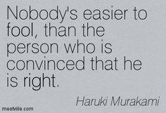 Quotation-Haruki-Murakami-fool-right-Meetville-Quotes-43.jpg (403×275)