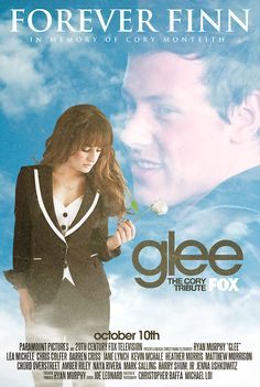 "fan made poster for Glee episode 5x03 ""Forever Finn"" with Lea Michele and Cory Monteith"