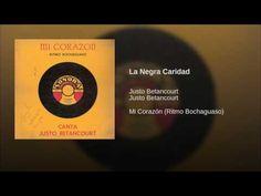 """La Negra Caridad""  - JUSTO BETANCOURT"