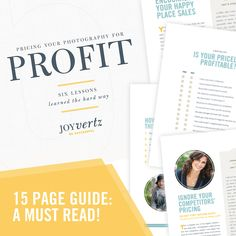 Joy Vertz created this great pricing guide for photographers that I can't recommend enough!