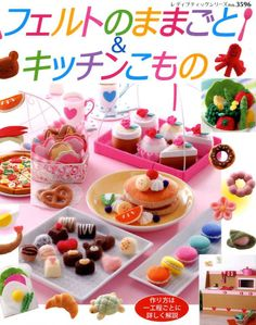 HANDMADE FELT FOODS and Kitchen Items - Japanese Craft Book in Loisirs créatifs, Tissus   eBay