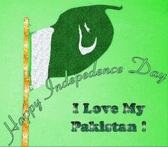 happy independence day pakistan wishes independence day pakistan wishes independence day wishes paki Happy Independence Day Pakistan, Independence Day Status, Happy Independence Day Wishes, Independence Day Speech, Independence Day Greeting Cards, Indepedence Day, Celebration Day, Special Prayers, Modern