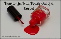 How to get nail polish out of a carpet | www.parenthoodhighsandlows.com