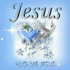 Hug Me Jesus!