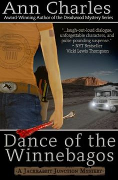 Dance of the Winnebagos - Ann Charles