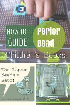 Check out this fun and easy Mo Willems 'The Pigeon Needs a Bath' perler bead craft :: use this technique for your favorite children's book