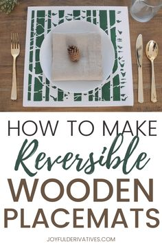 Use a stencil to create the beautiful reversible wooden placemats. They're stylish and easy to make, making them the perfect addition to your holiday table. See the easy-to-follow step-by-step instructions to make these placemats.