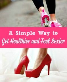 Did you know that regular exercise is a simple way to feel sexier, increase your libido AND improve your health. Here's how it does all those things - plus 3 steps for getting started on a libido-boosting exercise routine l. Healthy living | Sex and intimacy | Marriage
