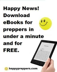 Free Prepper eBooks! Anybody can read Kindle books—even without a Kindle device—with the FREE Kindle app for smartphones and tablets - See more at: http://www.happypreppers.com/Kindle-free-books.html