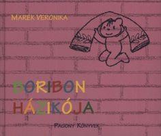Marék Veronika - Boribon házikója