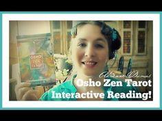 OSHO Zen Tarot Interactive Reading! by, Adrienne Dumas