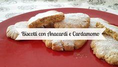 - Deliziosi biscotti friabili e speziati...dal sapore unico e perfetti per la merenda! - Cookies with cashew nuts and cardamom...spicy and friable!