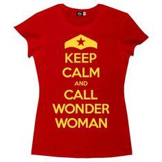 Hank Player 'Keep Calm & Call Wonder Woman' Women's T-Shirt