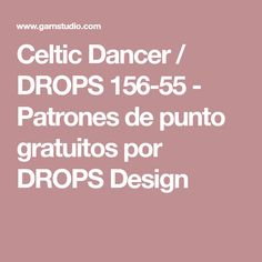 Celtic Dancer / DROPS 156-55 - Patrones de punto gratuitos por DROPS Design