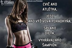 Dodržiavaj tieto zásady a úspech bude zaručený ; Sport Quotes, Motto, Gymnastics, Bff, Fitness Motivation, Inspirational Quotes, Exercise, Workout, Words