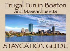 Staycation 2013 – Boston & Frugal Fun in Massachusetts