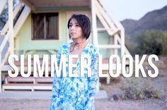 Summer Looks | The Fashion Citizen