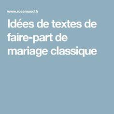 Idées de textes de faire-part de mariage classique Service Client, Texts