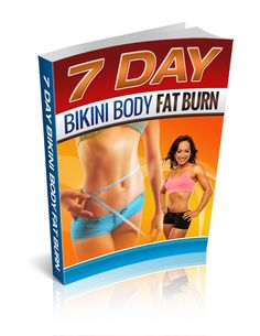 Drop 5lbs of Stubborn Fat in Just 7 Days And Reveal Your Ultimate Bikini Body… Without Starving Yourself or Spending Hours on the Treadmill!""