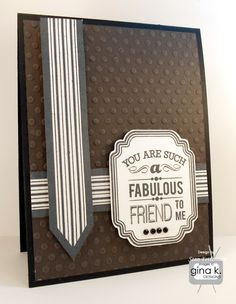 """Fabulous Friend"" card made with the ""Poster Sentiments"" card by Becky Oehlers for Gina K. Designs."