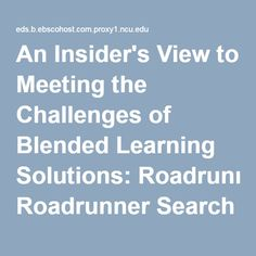 An Insider's View to Meeting the Challenges of Blended Learning Solutions: Roadrunner Search Discovery Service