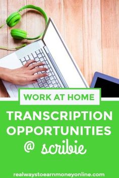 Work at home transcription opportunities at Scribie. Earn extra cash while learning about transcription.