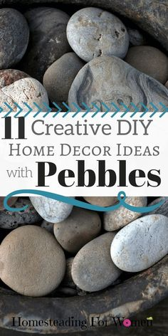 11 Creative DIY Home Decor with pebbles. My favorite one is number 5. So cool!