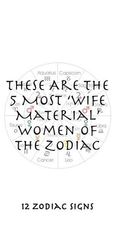 These Are The 5 Most 'Wife Material' Women Of The Zodiac #Aries #Cancer #Libra #Taurus #Leo #Scorpio #Aquarius #Gemini #Virgo #Sagittarius #Pisces #zodiac_sign #zodiac #astrology #facts #horoscope #zodiac_sign_facts #zodiac #relationships Zodiac Compatibility, Zodiac Horoscope, Astrology, Sagittarius, Aquarius, 12 Zodiac Signs, Zodiac Sign Facts, Zodiac Relationships