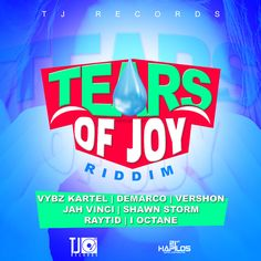 Tears_of_joy_riddim_Vybz_Kartel_Demarco_Ioctane