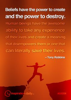 Great quote on beliefs by Tony Robbins
