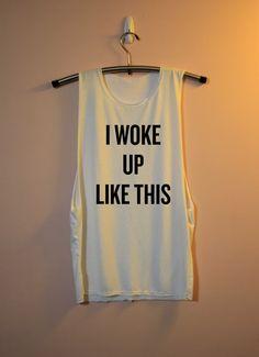 I Woke Up Like This Shirt Flawless Beyoncé Beyonce by HearthStore, $16.00