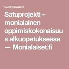 Satuprojekti – monialainen oppimiskokonaisuus alkuopetuksessa — Monialaiset.fi School Themes