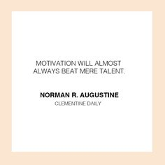 DAILY QUOTE: What motivates you?